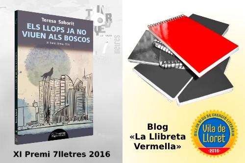 20170219-Premi_7_lletres_Cervera_Segarra-Els_llops_ja_no_viuen_als_boscos-Premi_millor_blog_creacio_literaria_vila_lloret-La_llibreta_vermella-Teresa_Saborit
