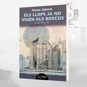 Llibre_Els_llops_ja_no_viuen_als_boscos-Teresa_Saborit