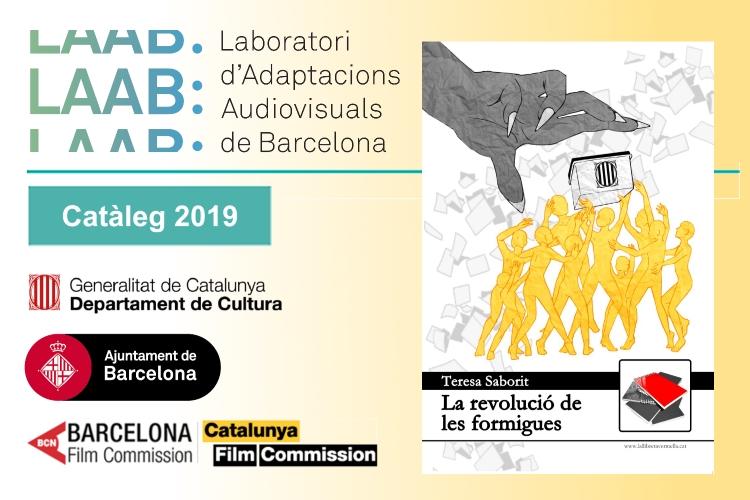 20190704-La_revolucio_de_les_formigues-LAAB-Laboratori_adaptacions_audiovisuals-Barcelona_Film_Commission-Cataleg_obres_literaries