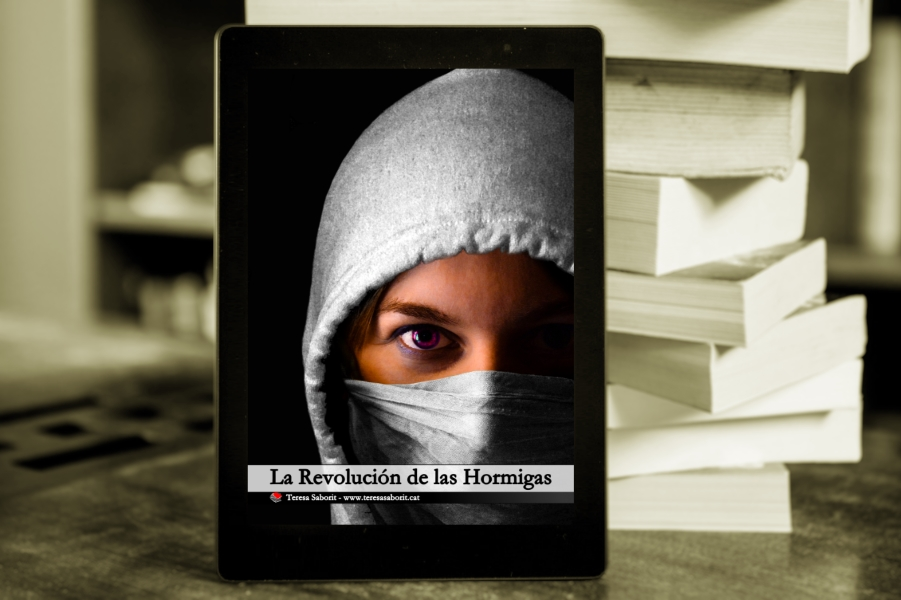 20200410-LaRevoluciondelasHormigas-TeresaSaborit-ebook-Amazon