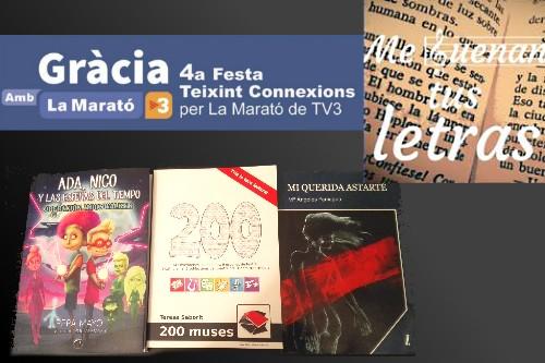 20161215-festa_teixint_connexions_marato_tv3-me_suenan_tus_letras-repte_literari-200_muses-teresa_saborit