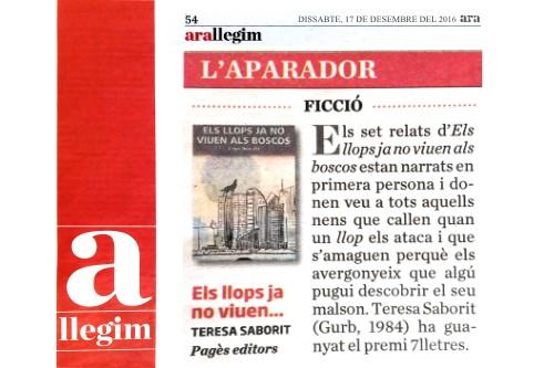 20161217-diari_ara-ara_llegim-aparador-llibres-ficcio-els_llops_ja_no_viuen_als_boscos-premi_7_lletres-teresa_saborit-pages_editors