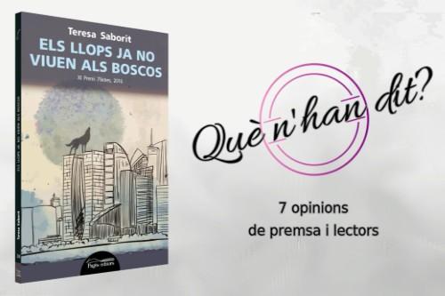 20170406 - Opinions_lectors_premsa-Els_llops_ja_no_viuen_als_boscos-Premi_7_lletres-Teresa_Saborit