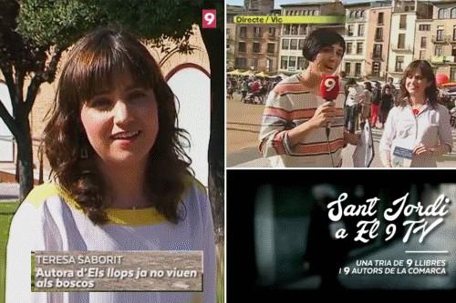 20170501-Cronica_Sant_Jordi_2017-07-El9nou-El9TV-XarxaTV-Signatures_Barcelona_Vic-Llibreria_La_Tralla-Els_llops_ja_no_viuen_als_boscos-Teresa_Saborit