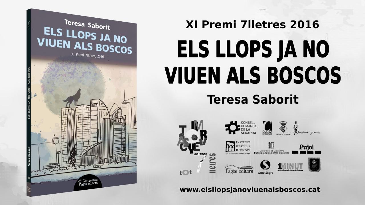 llibre-els_llops_ja_no_viuen_als_boscos-premi_7_lletres-teresa_saborit-targeta